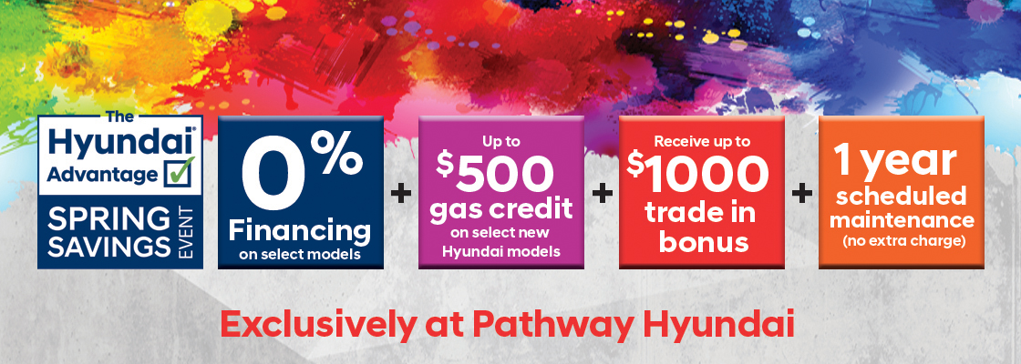 pathway hyundai advantage spring savings event